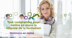 webinaire replay reforme formation 2018
