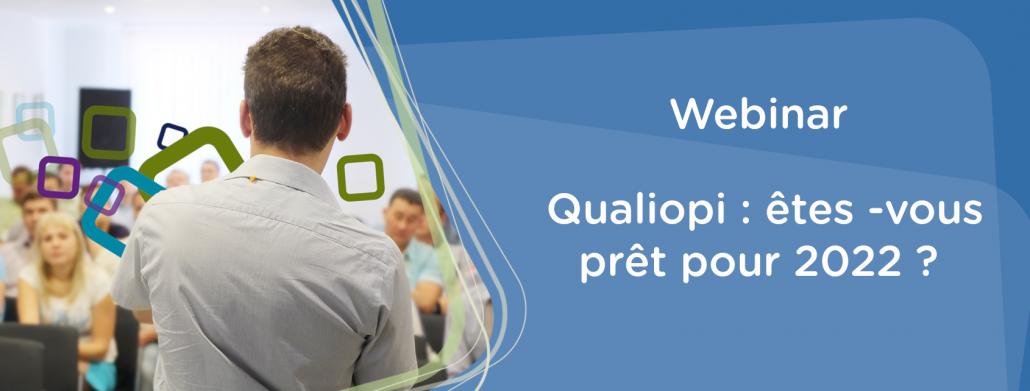 webinar certification qualiopi : etes-vous prets pour 2022
