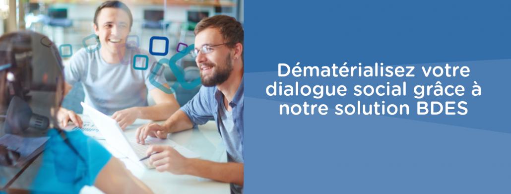 Dématérialisez la BDES et le dialogue social avec succès